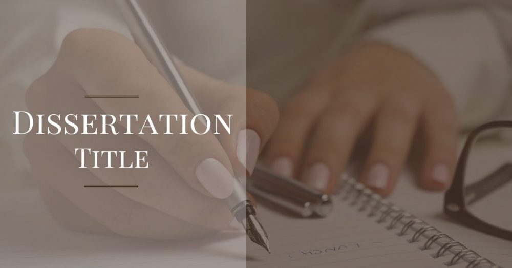 Perfect Dissertation Title – Create A Great First Impression With It