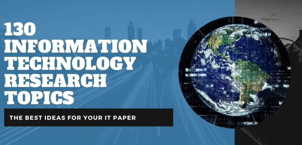 130 Information Technology Research Topics And Quick Writing Prompts