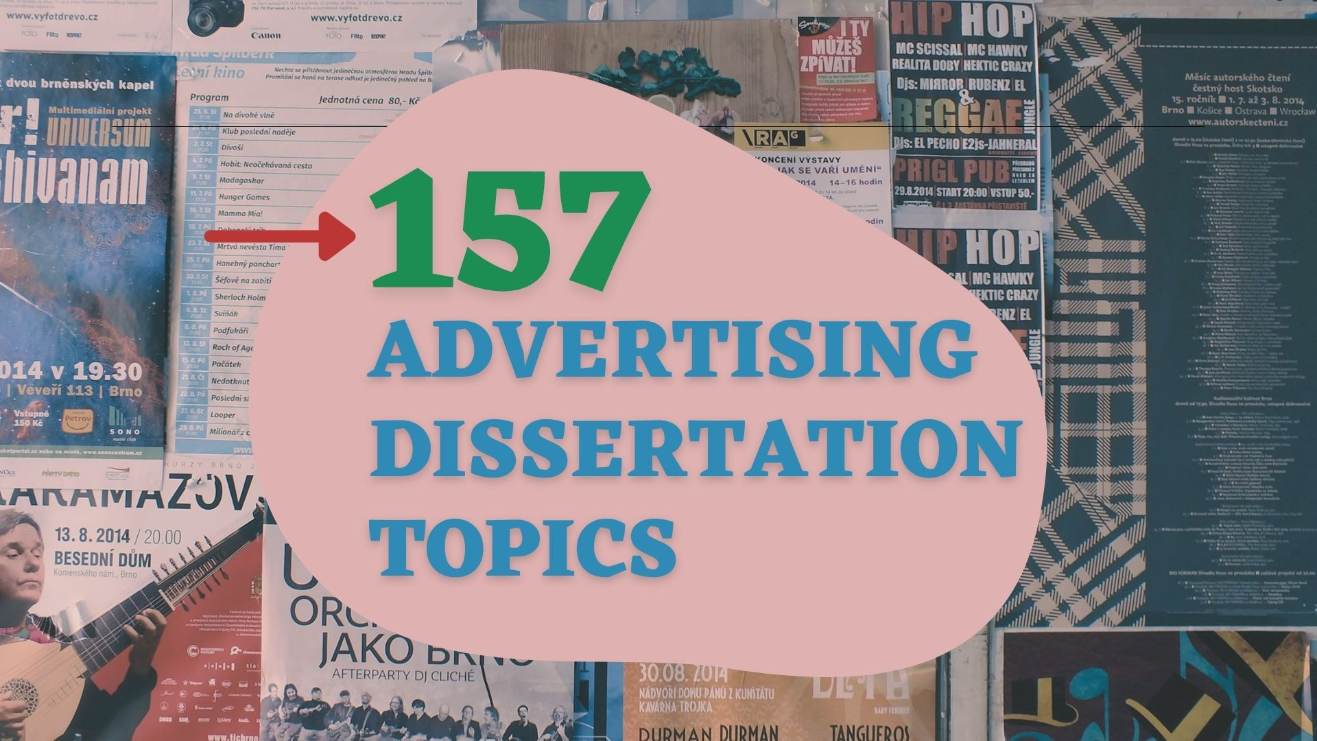 157 Advertising Dissertation Topics To Inspire You