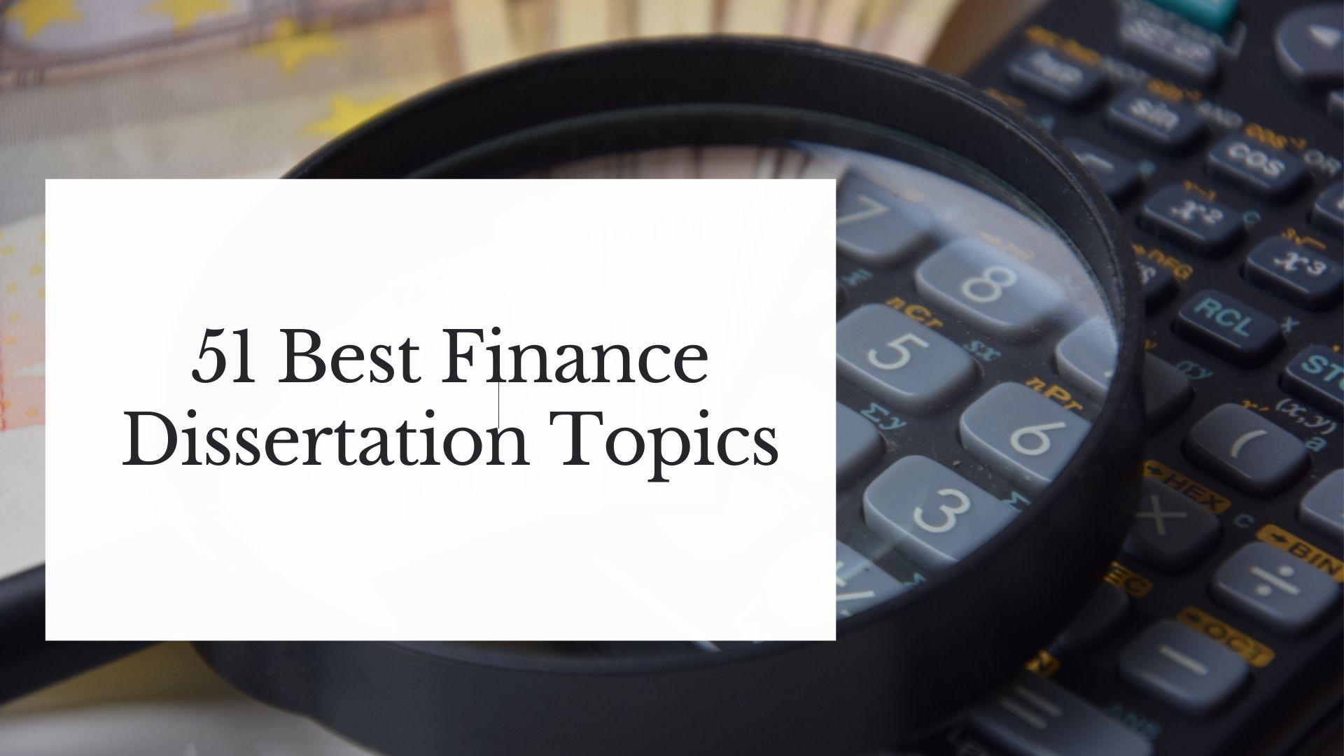 finance dissertation topics