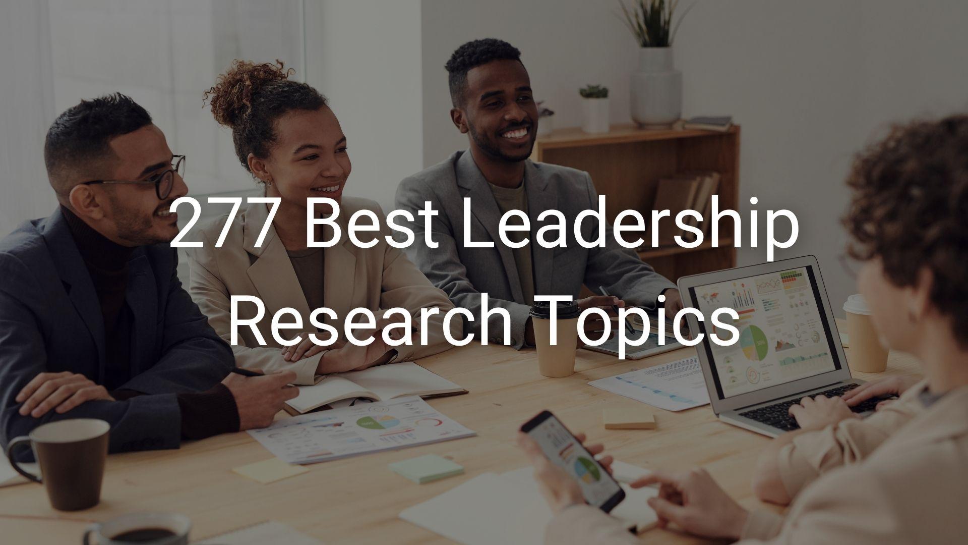 leadership research topics