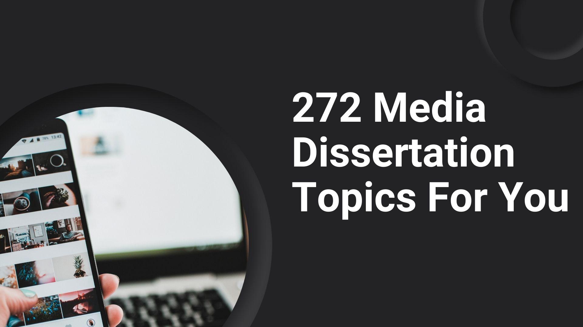 media dissertation topics