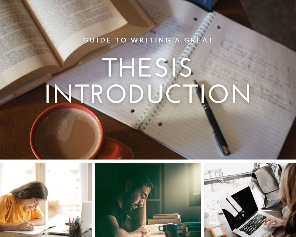 Your Comprehensive Guide to Writing a Thesis Introduction